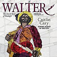 Walter Magazine | Raleigh's Life & Soul