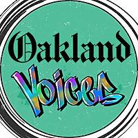 Oakland Voices | The Oakland Tribune's Community Media Project