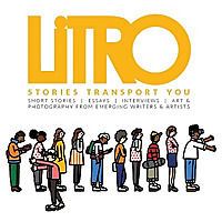 Litro | The UK's leading literary & creative arts magazine