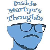 Inside Martyn's Thoughts