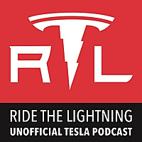 Ride the Lightning - Tesla Motors Unofficial Podcast