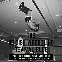 The British Wrestling Revival Blog