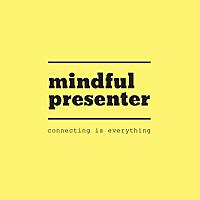 Mindful Presenter