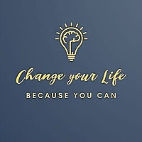 changeyourlife | Only you can change your life