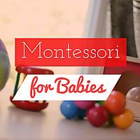Montessori for Babies   Montessori-inspired Activities for Babies