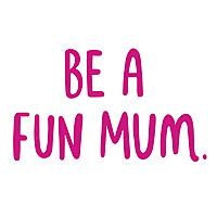 Be A Fun Mum   Brisbane Mum Blog