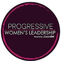 Progressive Women's Leadership | Advancing the Women's Leadership Movement