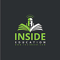 Inside Education - a podcast for educators interested in teaching
