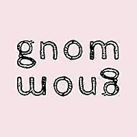 Gnom Gnom | Paleo