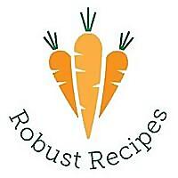 Robust Recipes | Refined-Sugar Free Recipes