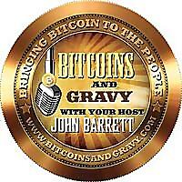 Bitcoins and Gravy!