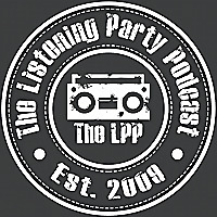 The Listening Party Podcast | A Conversational Music Podcast