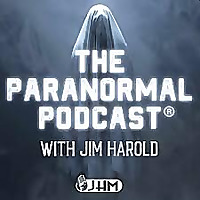 Jim Harold » The Paranormal Podcast