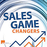 Sales Game Changers Podcast | Tips From Top Sales Execs