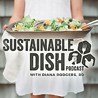 Sustainable Dish » Podcast | Food, Farming & Eco Living with Diana Rodgers
