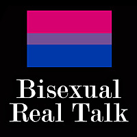 Bisexual Real Talk Podcast
