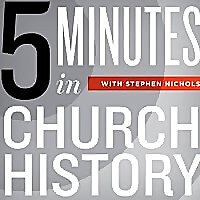 5 Minutes in Church History