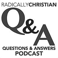 Radically Christian Podcast