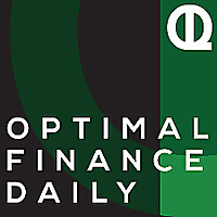 Optimal Finance Daily Podcast