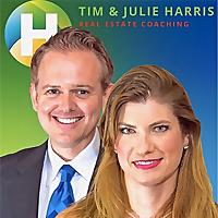 Tim & Julie Harris® | Real Estate Coaching Podcast