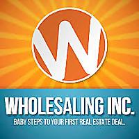 WholesalingInc Podcast
