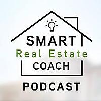 Smart Real Estate Coach Podcast