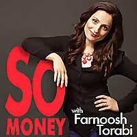 So Money With Farnoosh Torabi