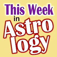 This Week in Astrology