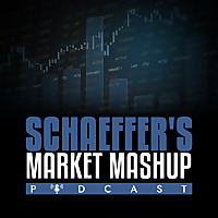 Schaeffers's Stock Market Podcast