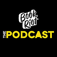 The Book Riot Podcast