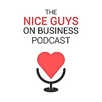 The Nice Guys on Business Podcast | Doug Sandler and Strickland Bonner