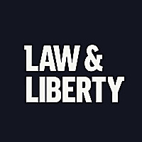 Law And Liberty | Liberty Law Talk Podcast