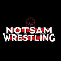 Notsam Wrestling Podcast