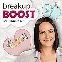 breakup BOOST Relationship Advice