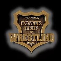 Two Man Power Trip of Wrestling