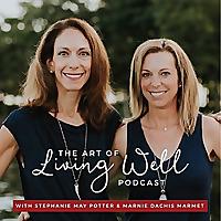 The Art of Living Well | Christian Meditation podcast