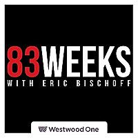 83 Weeks with Eric Bischoff