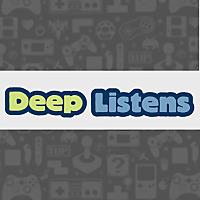 Deep Listens