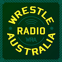 Wrestle Radio Australia Podcast