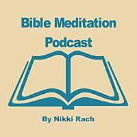 Bible Meditation Podcast