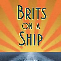 Brits On A Ship