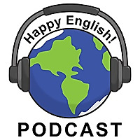 Happy English - Podcast