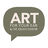 the Jealous Curator | Art for Your Ear