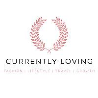 Currently Loving | Fashion and Lifestyle blog