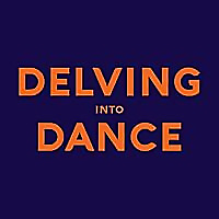 Delving into Dance Podcast