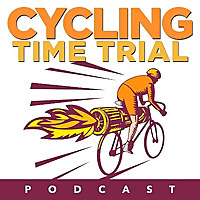 Cycling Time Trial Podcast