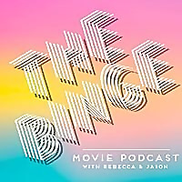 The Binge | Movie Review Podcast