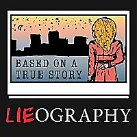 Lieography | A Podcast About Movies Based on True Stories