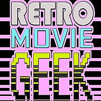 Retro Movie Geek | Old Movies Podcast