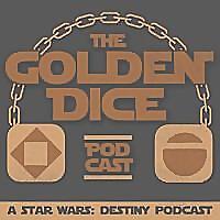 Golden Dice | A Star Wars Destiny Podcast